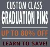 let us show your school or class how to save hundreds of custom made graduation pins